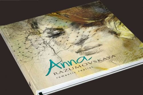 Anna Razumovskaya - Romantic Realist - Art Book