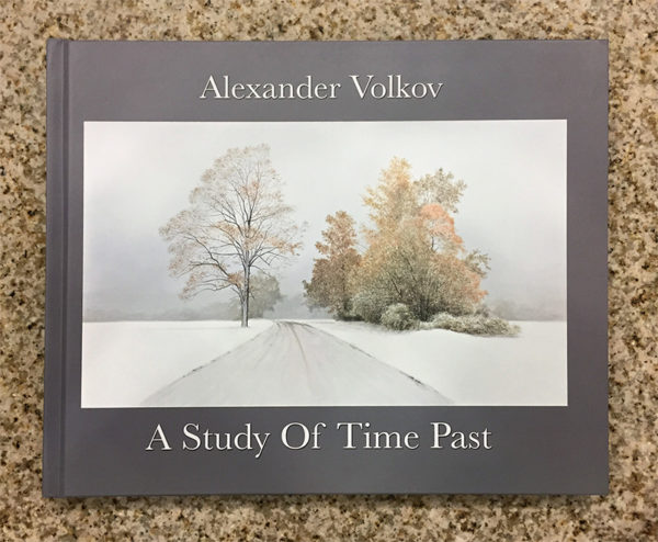 A Study of Time Past: Hardcover Art Book by Alexander Volkov